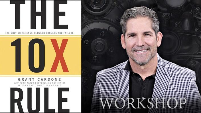 The 10X Rule (Workshop)
